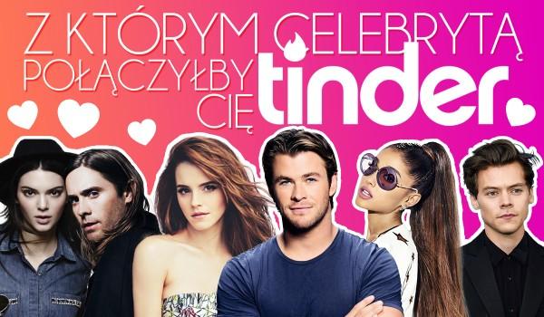 Z którym celebrytą połączyłby Cię Tinder?