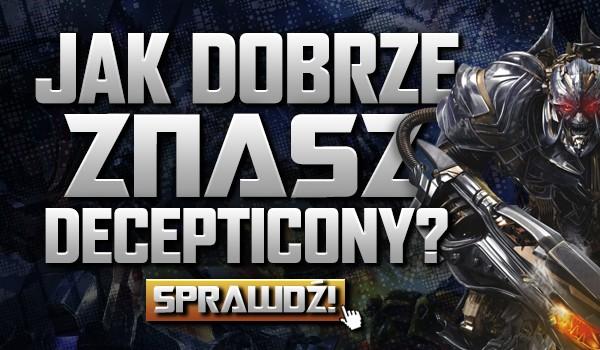 Jak dobrze znasz Decepticony?