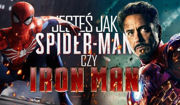 Jesteś jak Spider-Man czy Iron Man?