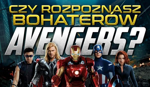 """Uda Ci się rozpoznać bohaterów """"Avengers""""?"""