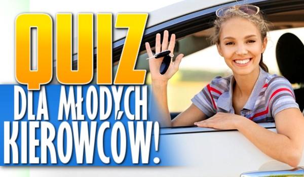 Quiz dla młodych kierowców!
