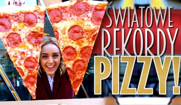 Światowe rekordy pizzy!