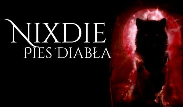 Nixdie – Pies Diabła #Prolog