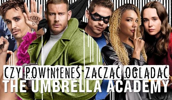 Czy powinieneś zacząć oglądać The Umbrella Academy?