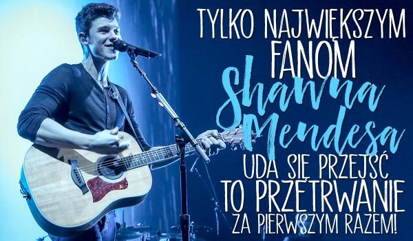 Tylko największym fanom Shawna Mendesa uda się przejść to przetrwanie za pierwszym razem!