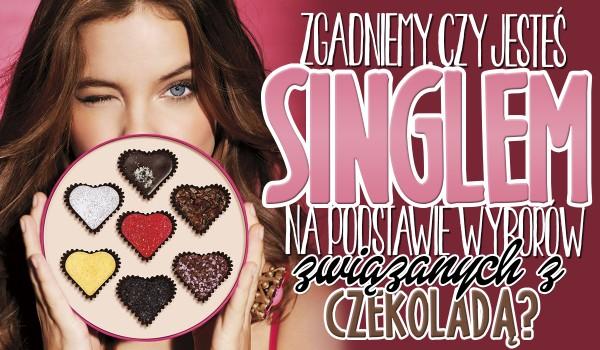 Czy zgadniemy, na podstawie wyborów związanych z czekoladą, czy jesteś singlem?