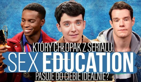 """Który chłopak z serialu """"Sex Education"""" do Ciebie pasuje?"""