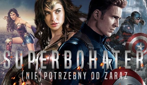 Superbohater (nie)potrzebny od zaraz