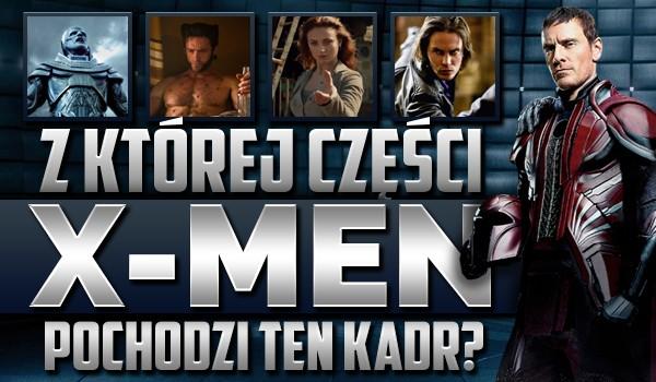 """Z której części ,,X-Men"""" jest ten kadr? Test na czas!"""