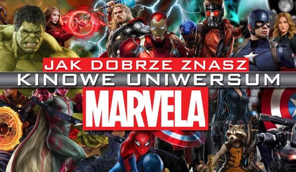 Jak dobrze znasz Kinowe Uniwersum Marvela?