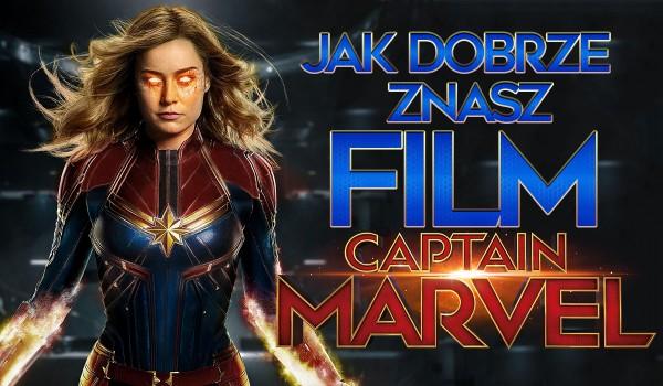 """Ile wiesz o filmie """"Kapitan Marvel""""?"""