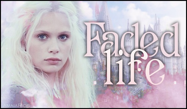 Faded life – Prolog