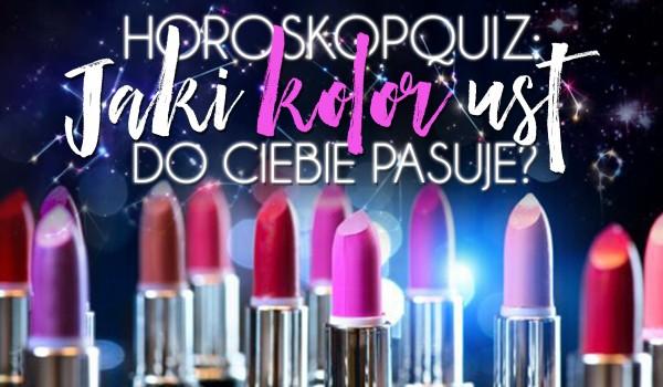 Horoskopquiz: Jaki kolor ust do Ciebie pasuje?