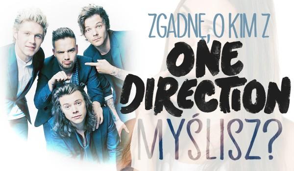 """Czy zgadnę o kim z """"One Direction"""" myślisz?"""