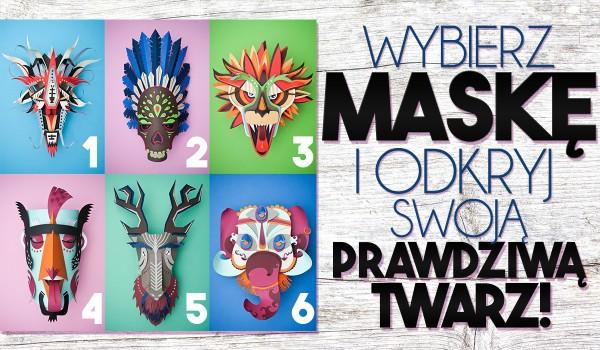 Wybierz maskę i odkryj swą prawdziwą twarz. Ten test ujawni, o czym skrycie marzysz, ale boisz się przyznać!