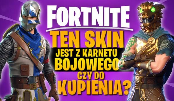 Fortnite: Ten skin jest z karnetu bojowego czy do kupienia?