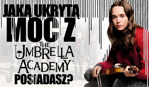 """Jaką ukrytą moc z """"The Umbrella Academy"""" posiadasz?"""