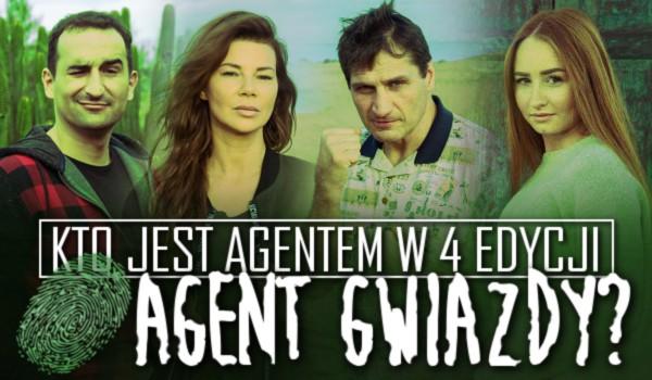 """Kto jest agentem w 4 edycji """"Agent Gwiazdy""""?"""