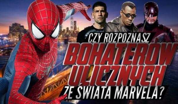 Czy rozpoznasz bohaterów ulicznych ze świata Marvela?