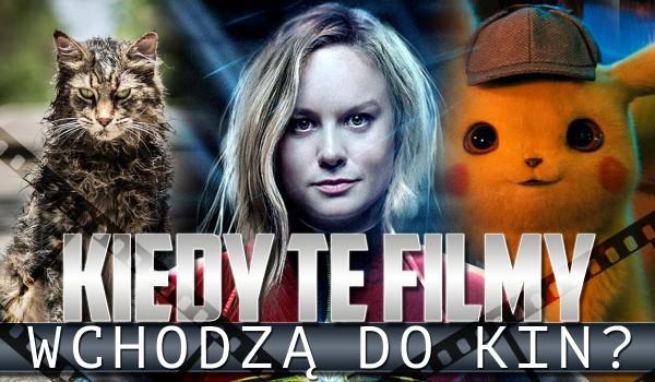 W marcu, kwietniu czy w maju? Czy wiesz, w którym miesiącu do kin wejdą te filmy?