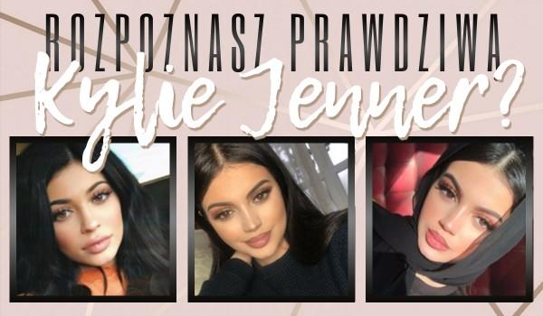 Rozpoznasz prawdziwą Kylie Jenner?