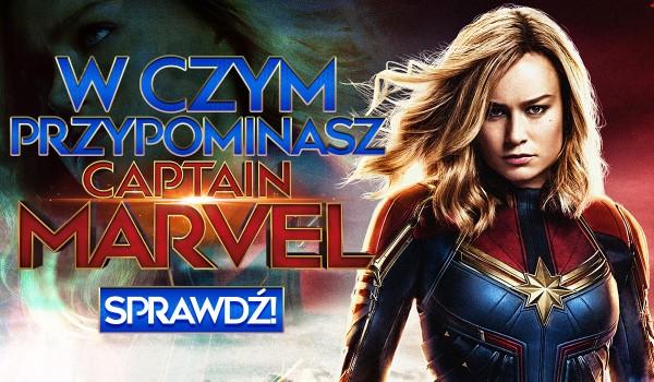 W czym przypominasz Kapitan Marvel?