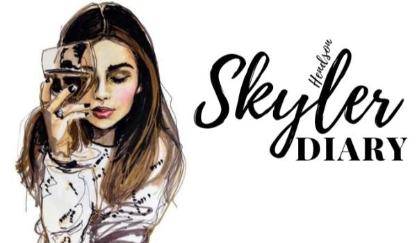 Skyler Diary • 1 •