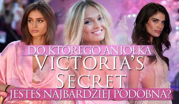 Do którego Aniołka Victoria's Secret jesteś podobna?