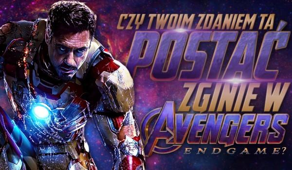 """Czy Twoim zdaniem ta postać zginie w """"Avengers: Endgame""""?"""