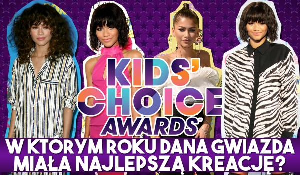 W którym roku na gali Kids' Choice Awards dana gwiazda miała najlepszą kreację?
