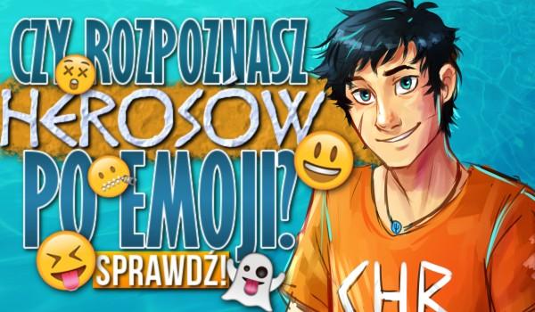 Rozpoznasz herosów po emoji?