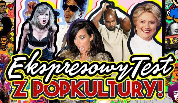 Ekspresowy test z popkultury!