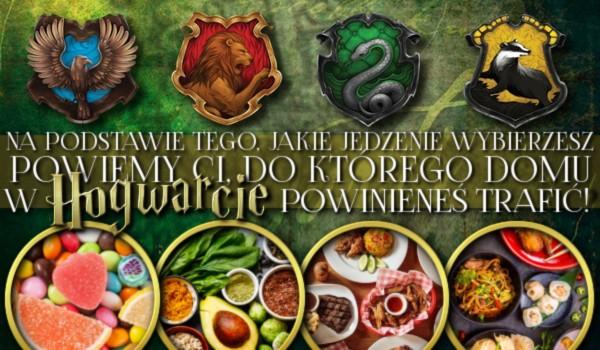 Na postawie tego, jakie jedzenie wybierzesz, powiemy Ci, do którego domu w Hogwarcie powinieneś trafić!