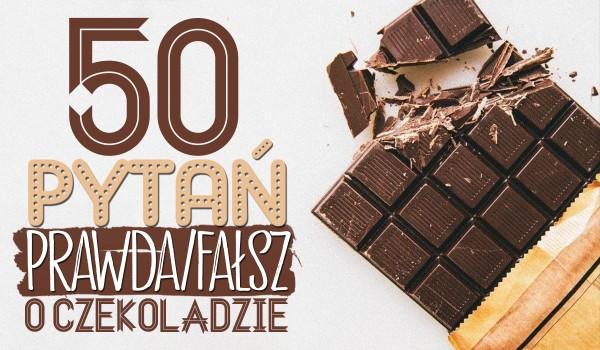 """50 pytań z serii """"Prawda czy fałsz?"""" o czekoladzie!"""