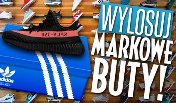 Wylosuj swoje markowe buty!