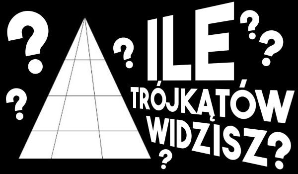 Ile trójkątów widzisz?
