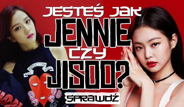 Jesteś bardziej jak Jennie czy Jisoo?