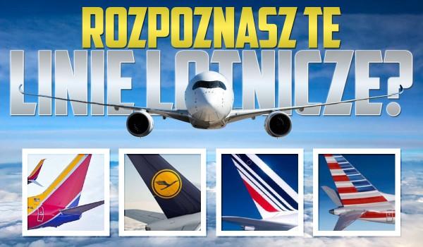 Rozpoznasz linie lotnicze?