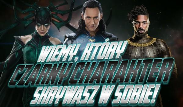 """Wiemy, który czarny charakter z """"Marvela"""" skrywasz w sobie!"""