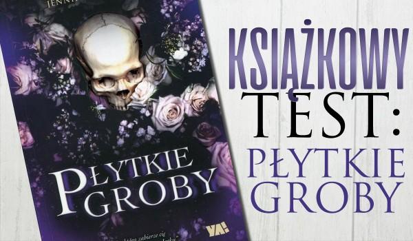 #17 Książkowy Test! – Płytkie Groby!
