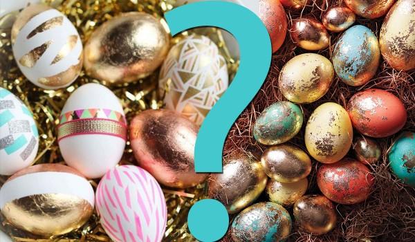 Głosowanie Wielkanocne! Które pisanki są ładniejsze?