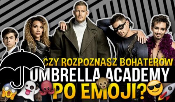 """Rozpoznasz bohaterów """"Umbrella Academy"""" po emoji?"""