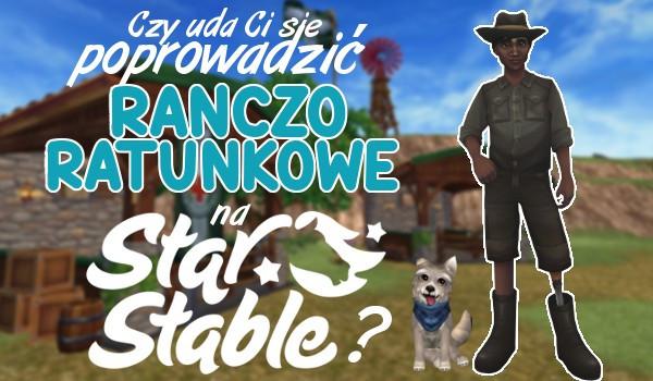 """Czy przetrwasz dzień w roli osoby prowadzącej Ranczo Ratunkowe ze """"Star Stable""""?"""