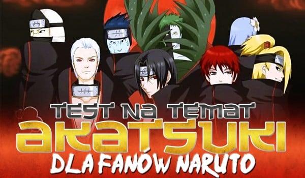 """Test na temat Akatsuki – dla fanów """"Naruto""""!"""