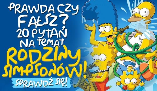 """20 pytań z serii """"Prawda czy fałsz?"""" na temat rodziny Simpsonów!"""