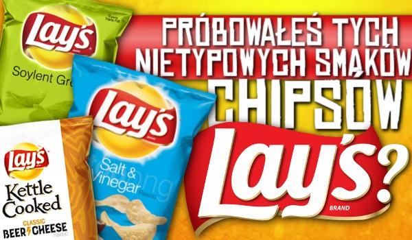 """Próbowałeś tych nietypowych smaków chipsów """"Lay's""""?"""