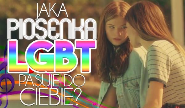 Jaka piosenka LGBT do Ciebie pasuje?
