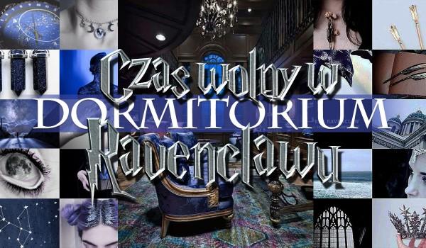 Czas wolny w Dormitorium Ravenclaw – Głosowanie!