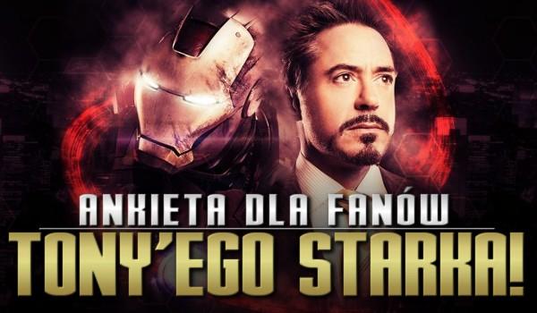 Ankieta dla fanów Tony'ego Starka!