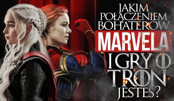"""Jakim połączeniem bohaterów z """"Gry o Tron"""" i """"Avengers"""" jesteś?"""